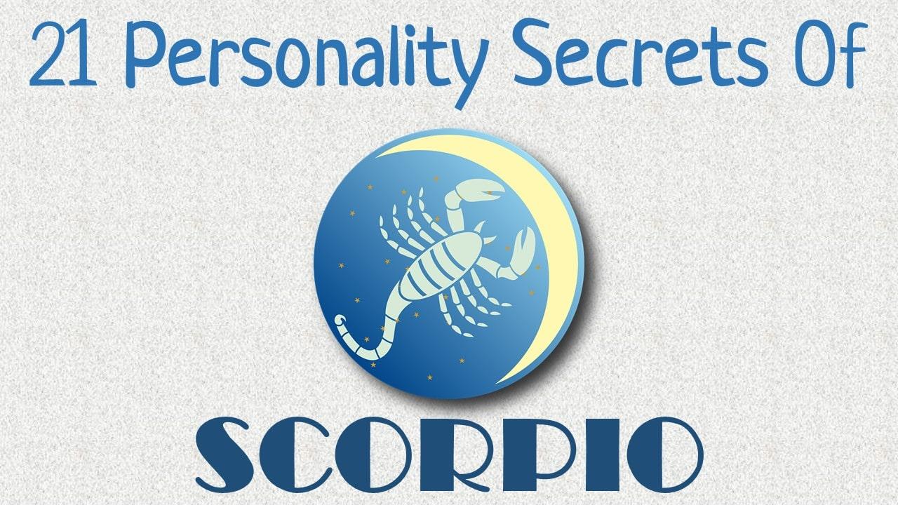 21 Personality Secrets of Scorpio Zodiac Sign