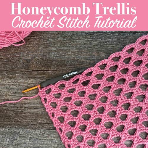 Honeycomb Crochet Stitch - Tutorial
