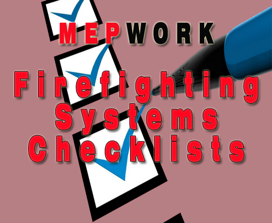 Download a collection of firefighting checklists for installation of fire protection systems