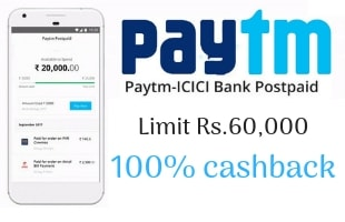 Paytm postpaid service | eligibility charges 60,000 [100%] cashback Limit