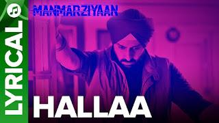 Halla Lyrics | Manmarziyaan