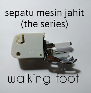 sepatu mesin jahit walking foot