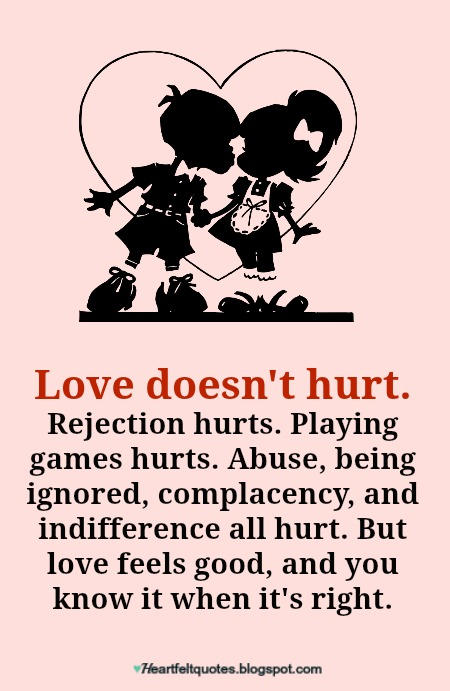 Love doesn't hurt  | Heartfelt Love And Life Quotes