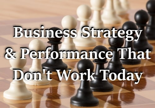 Strategy of business that don't work today.