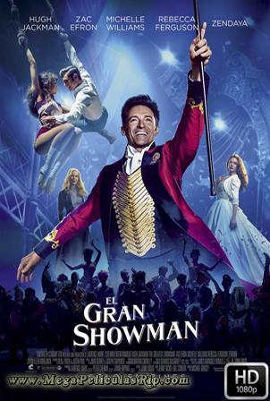 El Gran Showman [1080p] [Latino-Ingles] [MEGA]