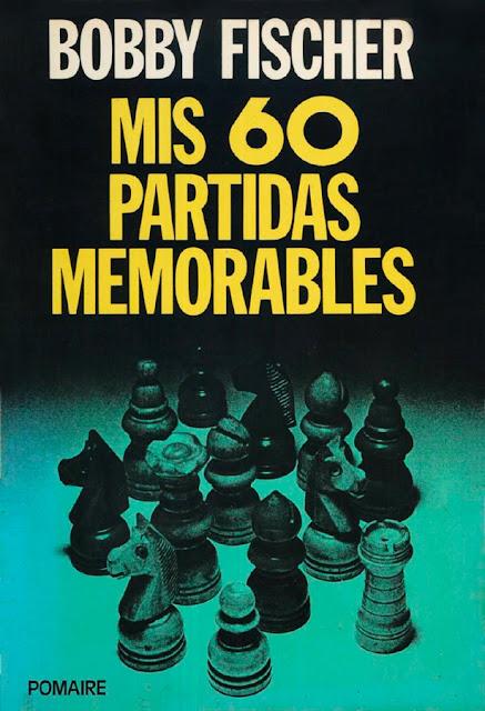 Descarga y mira online el libro Mis 60 Partidas Memorables de Bobby Fischer