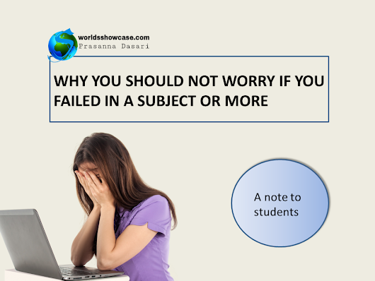 World's Showcase: Why You Should Not Worry If You Failed in a Subject or More