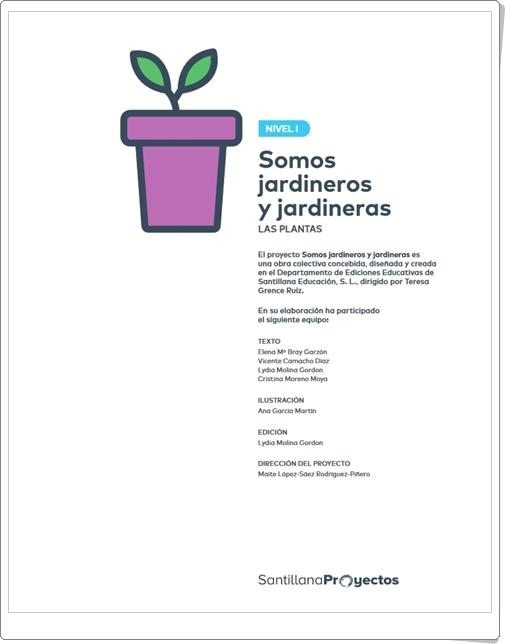 """""""Somos jardineros"""" (Proyecto de Ciencias Naturales de 1º de Primaria)"""