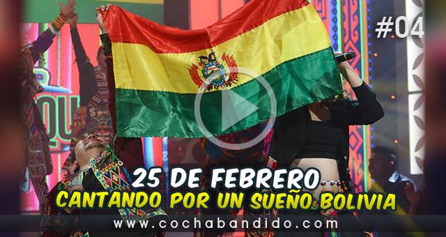 25febrero-Cantando Bolivia-cochabandido-blog-video.jpg