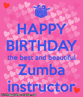 birthday wishes for zumba instructor