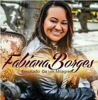 Baixar CD Resultado de um Milagre Fabiana Borges