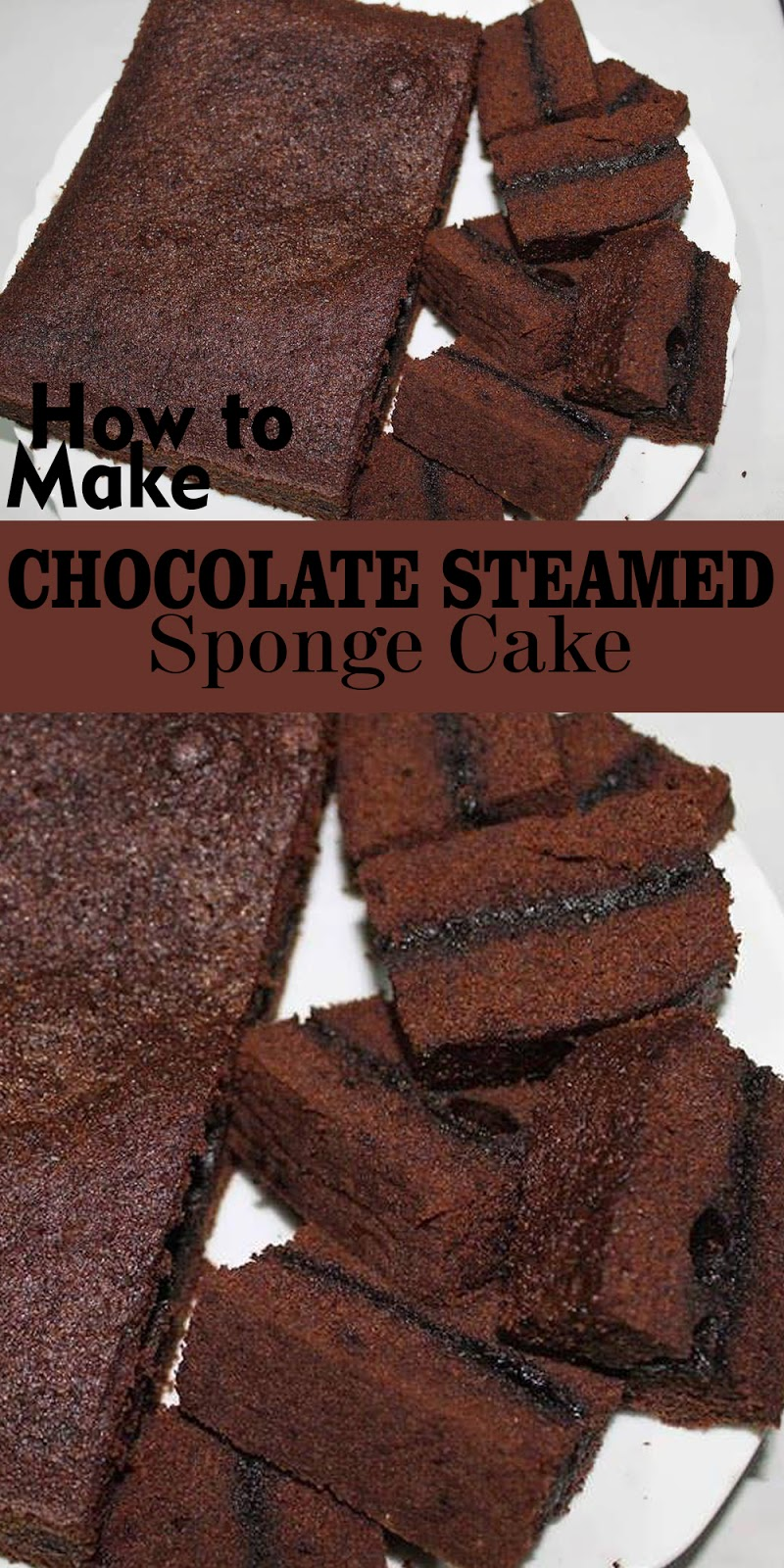 CHOCOLATE STEAMED SPONGE CAKE