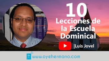 Luis Jovel: 10 Lecciones de la Escuela Dominical