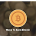 10 easy ways to earn big Bitcoin