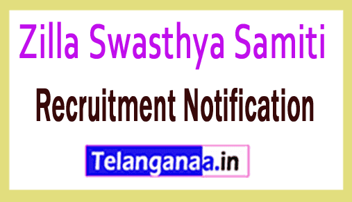 Zilla Swasthya Samiti Recruitment Notification