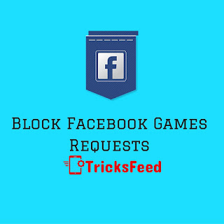 block/stop games requests on facebook