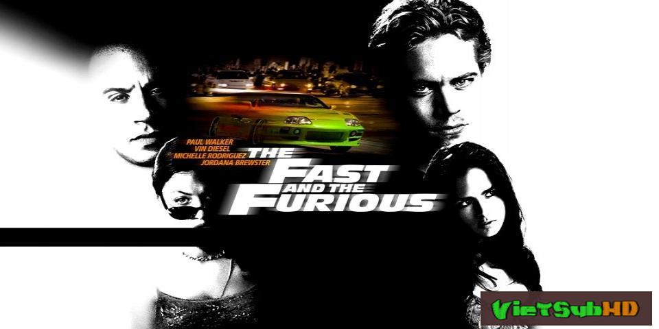 Phim Quá Nhanh Quá Nguy Hiểm 1 VietSub HD | Fast And Furious 1: The Fast And The Furious 2001