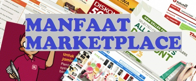 Manfaat Marketplace Dalam Ilmu Marketing