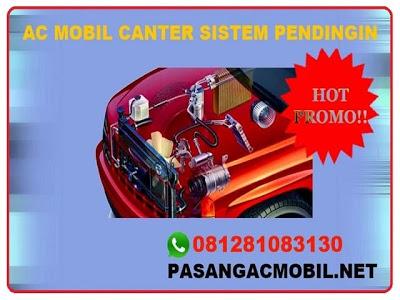 PASANG AC MOBIL CANTER