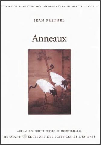 Livre : Anneaux - Jean Fresnel, Editions Hermann 2001