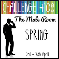 https://themaleroomchallengeblog.blogspot.com/2019/04/challenge-108-spring.html