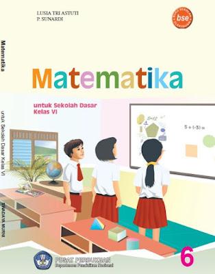Buku Matematika Kelas 6 SD/MI Karya Lusia Tri Astuti dan P. Sunardi
