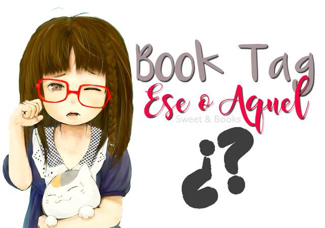 Book tag: Ese o Aquel