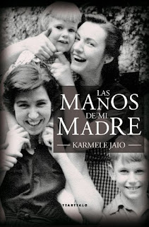 """Las manos de mi madre"" - Karmele Jaio"
