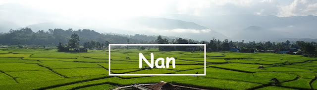Destination Travel Guide to Nan in North Thailand