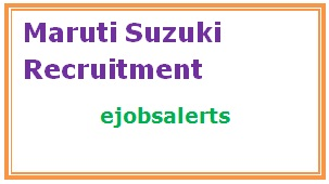 Maruti Suzuki Recruitment 2017