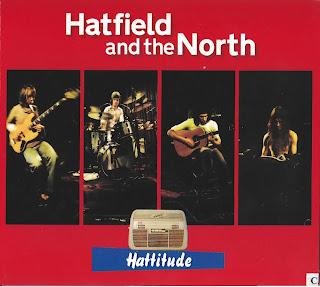 Hatfield and the North - 2006 - Hattitude