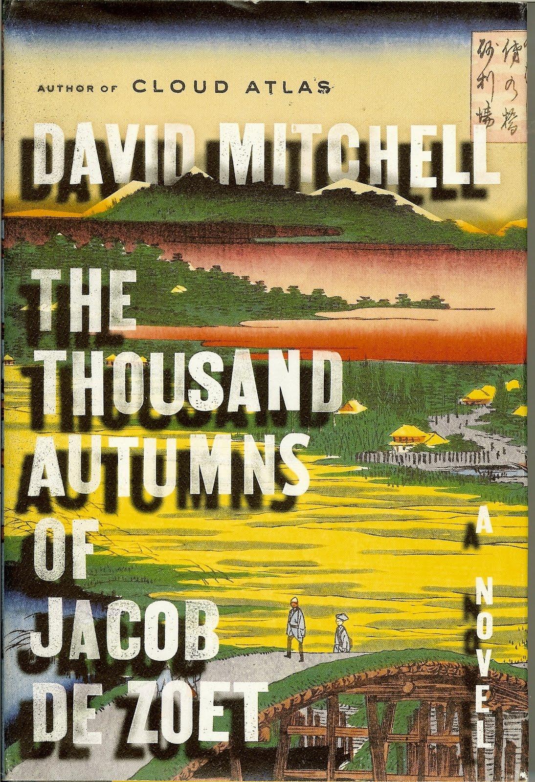 bookcooker: TheThousand Autumns of Jacob de Zoet and Green ...