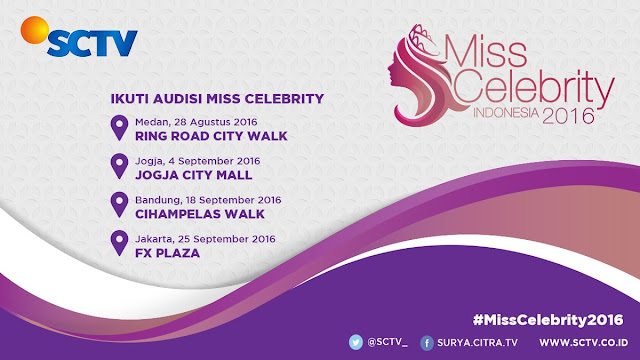 Audisi Miss Celebrity Indonesia SCTV 2016