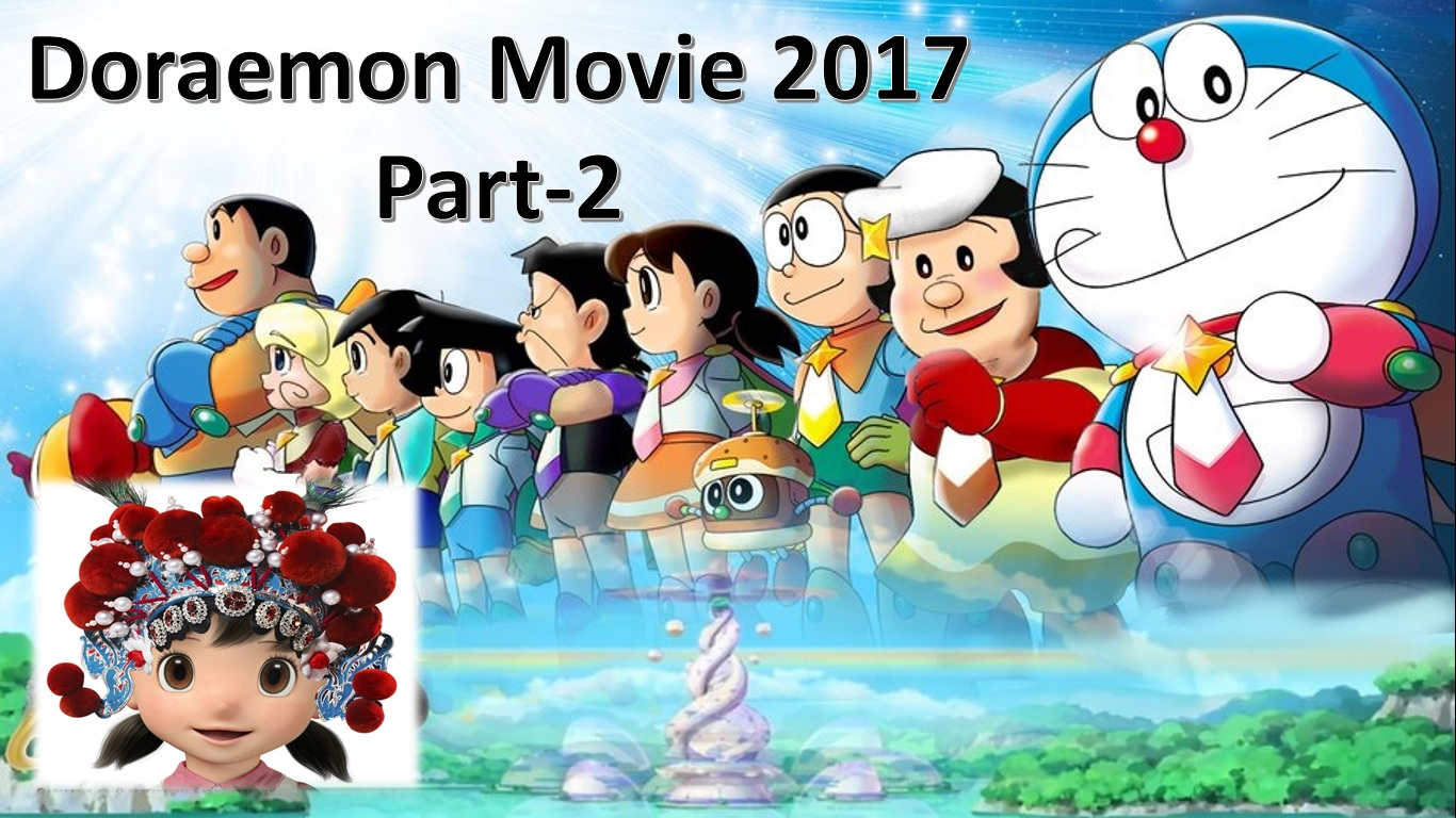 Doraemon New Movie 2017 Full Hd With 1080P Part-2 -3185