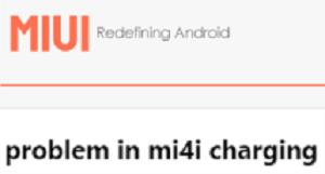 Mengatasi Xiaomi Mi4i Tidak Mau di Charge