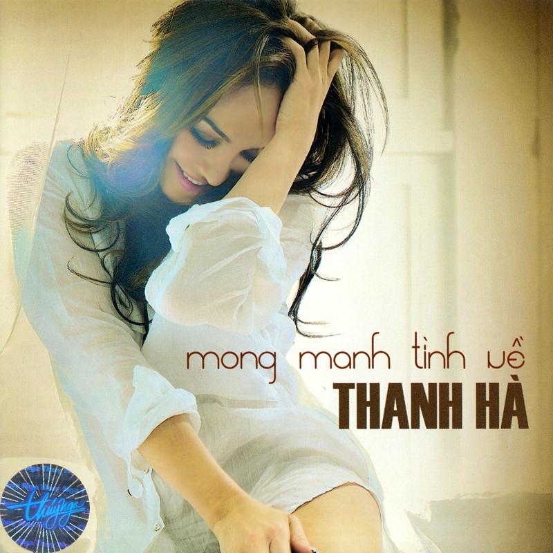 Thúy Nga CD518 - Thanh Hà - Mong Manh Tình Về (NRG) + bìa scan mới