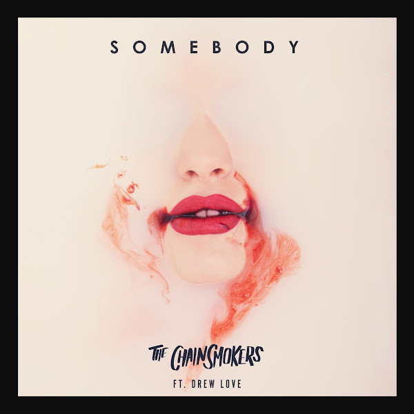 The Chainsmokers - Somebody (feat. Drew Love) - Single Cover