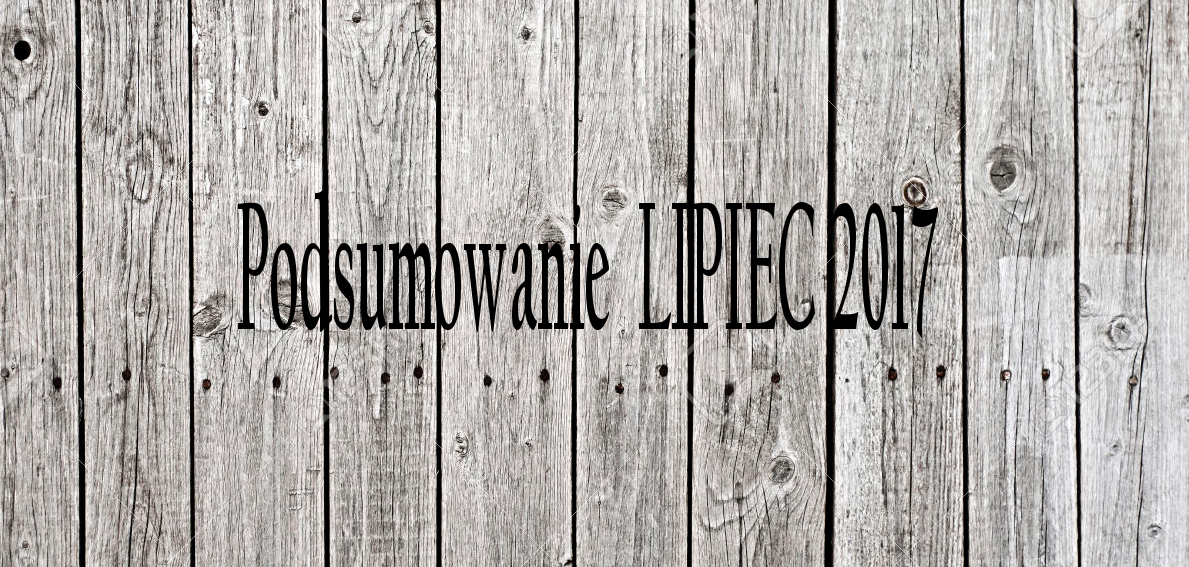 Podsumowanie LIPIEC 2017