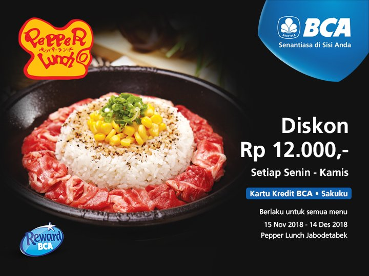 Bank BCA - Promo Diskon 12 Ribu di Pepper Lunch Pakai KK BCA (s.d 14 Des 2018)