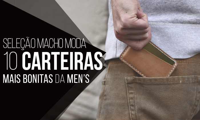 Macho Moda - Blog de Moda Masculina  Seleção Macho Moda  As 10 ... f36fafeaa82c2