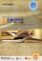 Tổng Hợp Các Dạng Câu Hỏi Và Kỹ Năng Làm Bài Thi Môn Ngữ Văn - Lovebook
