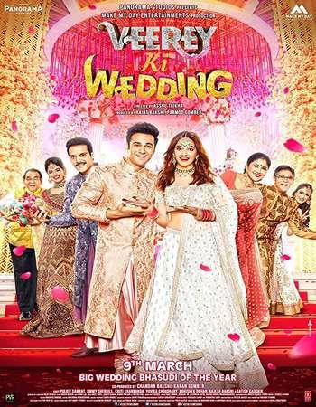 Veerey Ki Wedding 2018 Full Movie Online and Donwlaod
