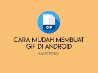Cara Mudah Membuat GIF di Android