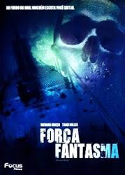 Força Fantasma – Dublado (2004)