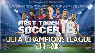 FTS18 MOD UEFA CHAMPION LEAGUE 2017/2018 by NGO QUY TAi