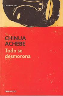 Todo se desmorona, de Chinua Achebe
