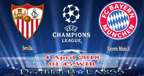 Prediksi Bola855 Sevilla vs Bayern Munchen 4 April 2018
