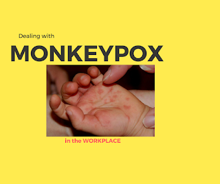 Dealing With Monkeypox in the Workplace