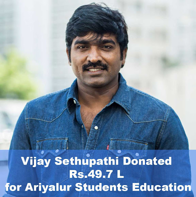 Vijay Sethupathi's Donation for Ariyalur Students Education
