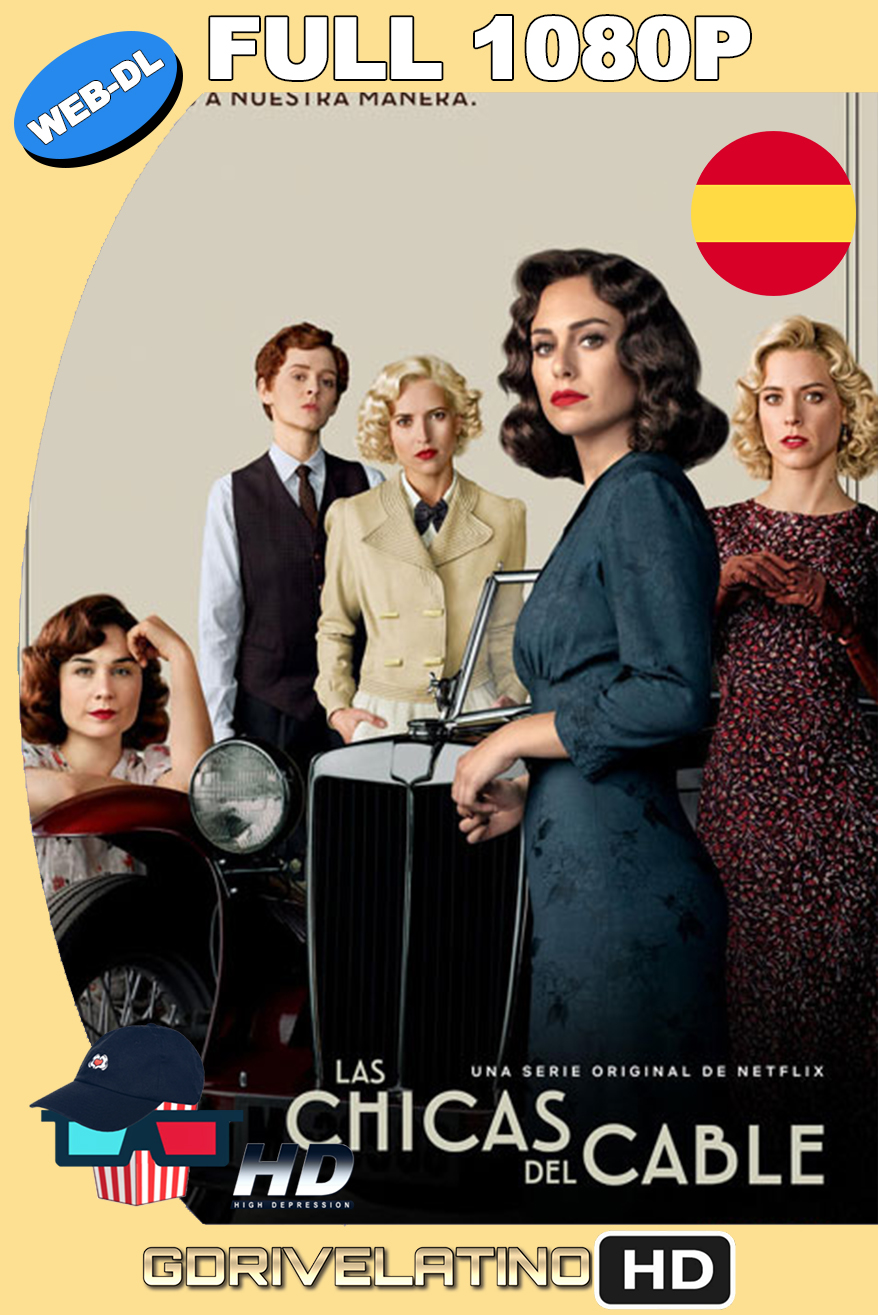 Las Chicas del Cable (2017) Temporada 4 NF WEB-DL 1080p Castellano MKV